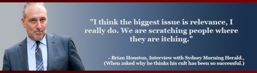 Brian Houston Hillsong quote itching relevance