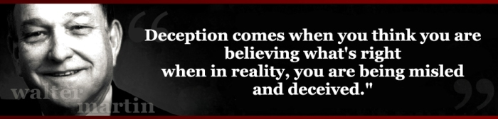 Walter Martin Quotes - deception 5