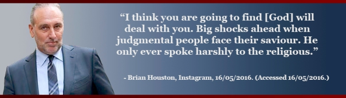 Brian Houston Hillsong quote  Go To Hell